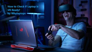 How to check if laptop is VR ready